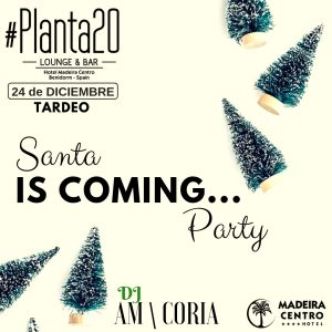 SANTA IS COMING PARTY